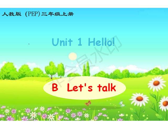 人教pep版英语三年级上册《Hello》part B 优秀课件
