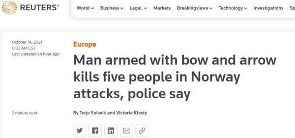 5死2伤!挪威男子持弓箭射杀路人,中国使馆紧急提醒