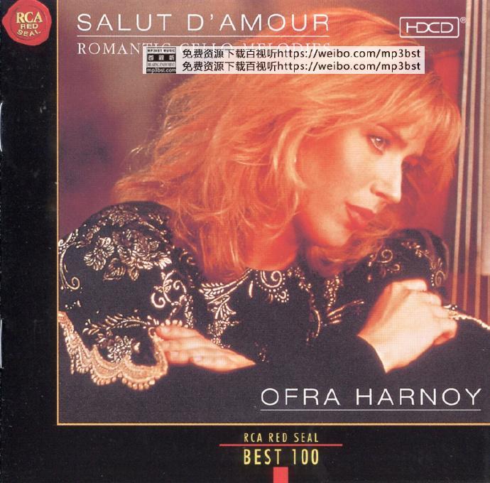 奥芙拉·哈诺依_OfraHarnoy-《爱的礼赞-浪漫大提琴》1999[整轨FLAC/MP3-320K]